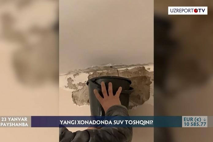 UzReport TV махсус репортажи: Сергелидаги янги қурилган хонадонларнинг бири шифтидан нега сув оқди? (Видео)