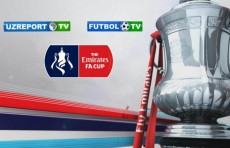 UZREPORT TV и FUTBOL TV начинают прямую трансляцию матчей Кубка Англии